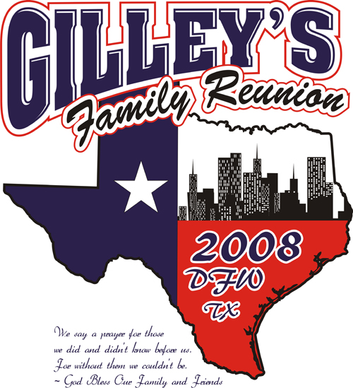 Gilley\'s Family ReUnion T-Shirts This Design was set up as a 3 color ...